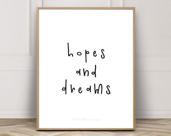 Hopes And Dreams Wall Art Print, Minimalist Home Decor Print, Office Decor Print, Art Printable