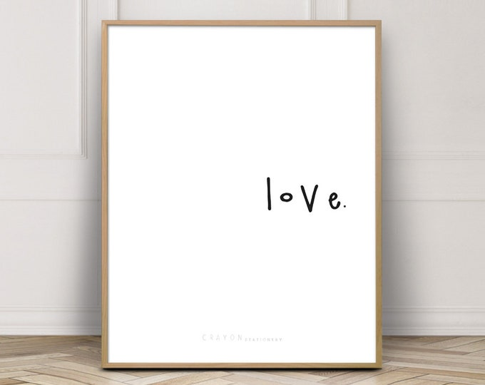 Valentine's Day Gift Love Prints, Love Quote Print, Gallery Wall Decor Print, Art Printable