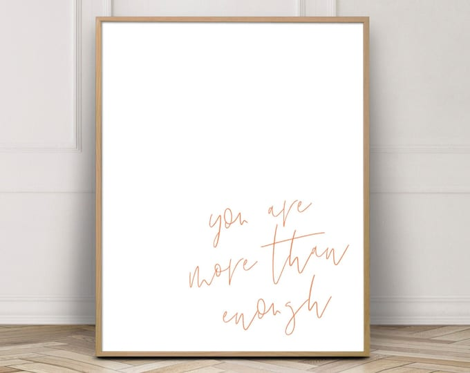 Burnt Orange Typography Quote Print, You Are More Than Enough Gallery Wall Print, Inspirational Quote Printable
