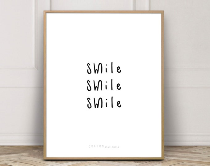 Smile Smile Smile Wall Art Print, Happiness Print, Bedroom Decor Print, Wall Art Printable