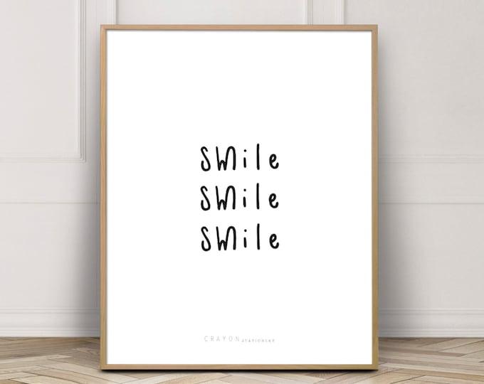 Smile Smile Smile Wall Art Print, Happiness Print, Bedroom Decor Print, Wall Art Printable