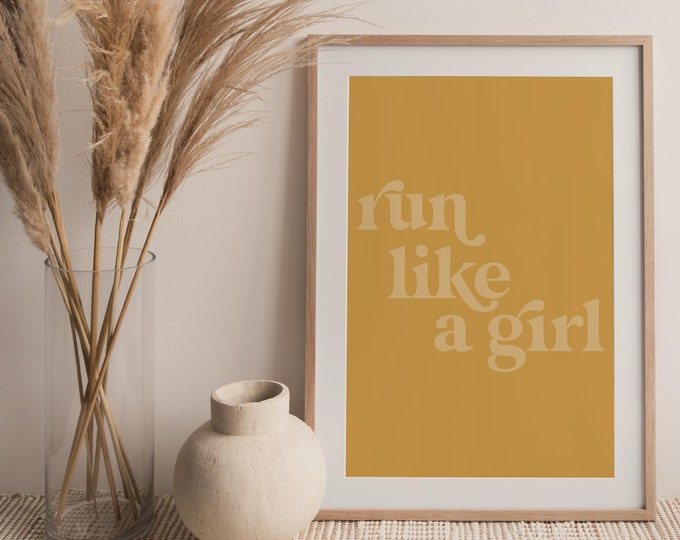 Run Like A Girl Quote Wall Art Print, Run Like A Girl Printable Wall Art Digital Print, Neutral Tone Print Instant Download