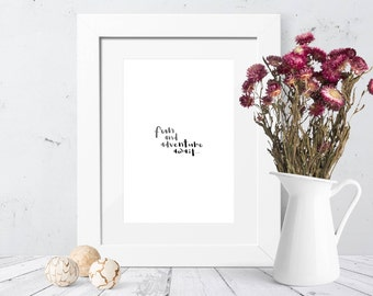 Instant Download - Calligraphy Print - Fun And Adventure Await - Hand Lettering - Printable Art - Wall Decor