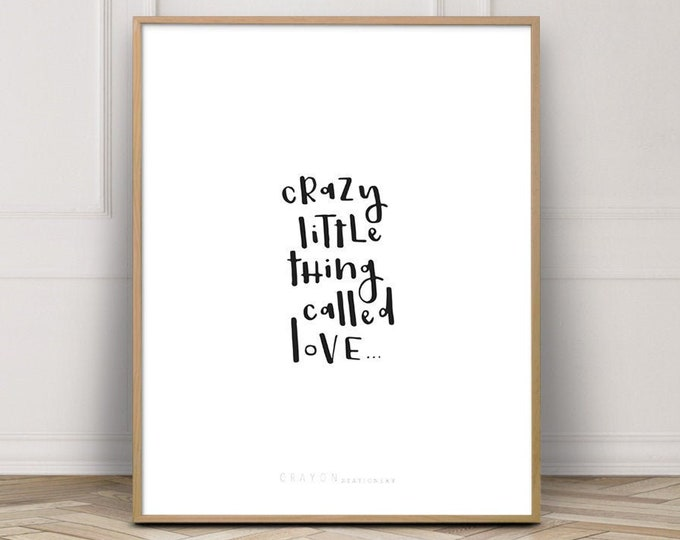 Valentine's Day Gift, Love Print Wall Art, Crazy Little Thing Called Love Quote Prints, Gallery Wall Prints, Wall Art Printable