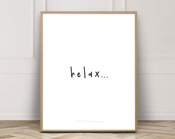 Relax Wall Art Print, Self Care Print, Gallery Wall Decor, Digital Download