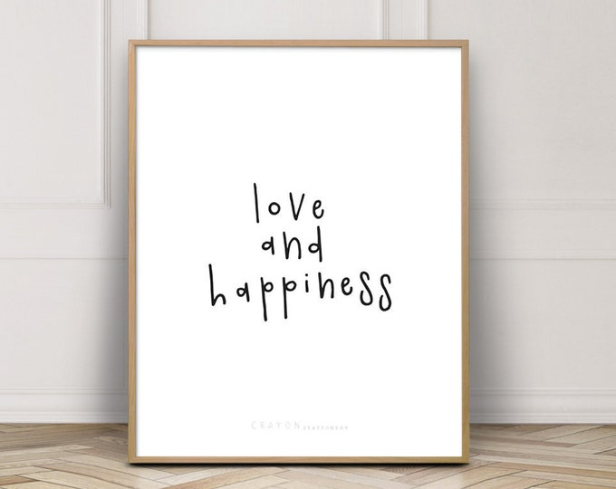 Positive Quote Love Print, Love And Happiness Print, Valentine's Day Gift, Gallery Wall Print, Digital Download