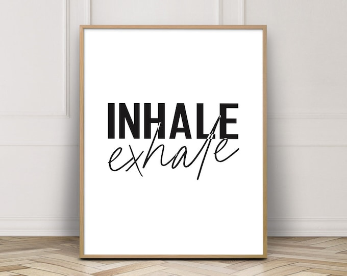 Inhale Exhale Typography Art Print, Yoga Art Printable, Quote Wall Art Print