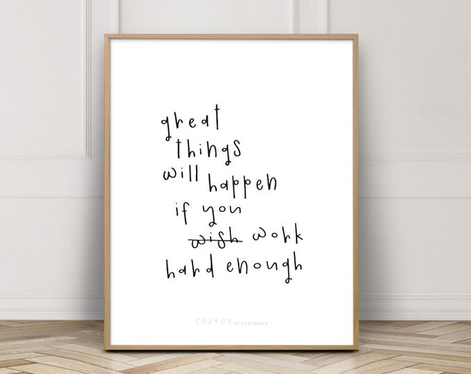 Nursery Decor Print, Great Things Will Happen If You Work Hard Enough Gallery Wall Decor, Bedroom Decor Print, Printable Wall Art