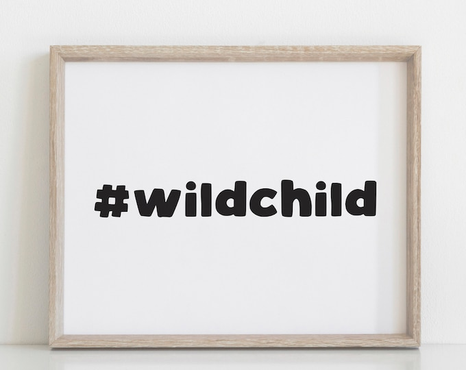 Wild Child Nursery Decor Print, Modern Nursery Art, Scandinavian Nursery Decor, Wall Art Printable