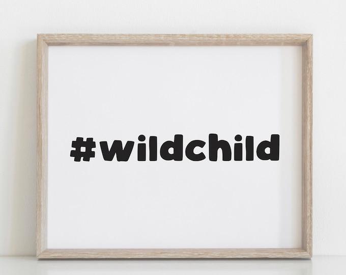Wild Child Nursery Decor Print, Modern Nursery Art, Scandinavian Nursery Decor, Wall Art Printable