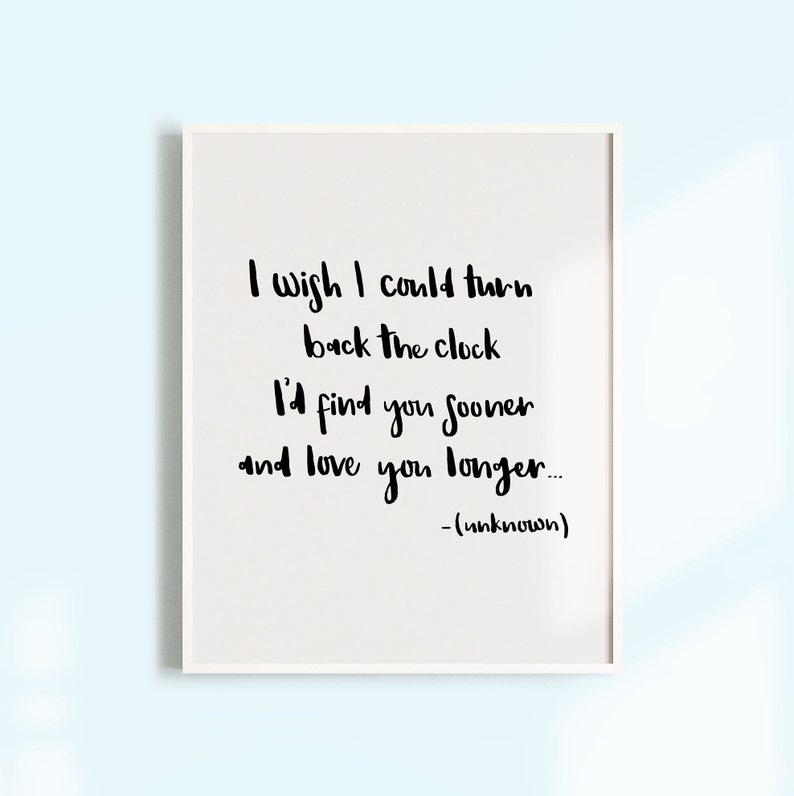 Love Quote Wall Art Print I Wish I Could Turn Back The Clock Etsy