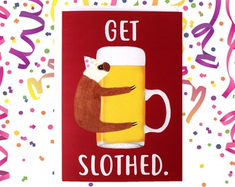 Get Slothed Birthday Card