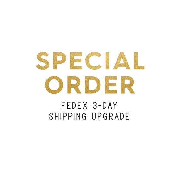 Fedex Delivery Days >> Special Order Fedex 3 Day Shipping Upgrade
