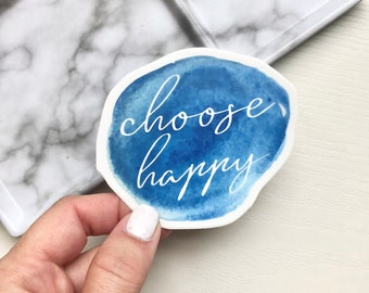 Choose Happy Sticker, Positive Sticker, Happiness Sticker, Positive Laptop Sticker, Inspirational Laptop Decal, College Student Gift
