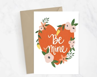 Be Mine Greeting Card | Valentine's Day Card | Love Card | Hand Illustrated | Hand Lettered | Romantic Card | Gift Idea | Love You Card