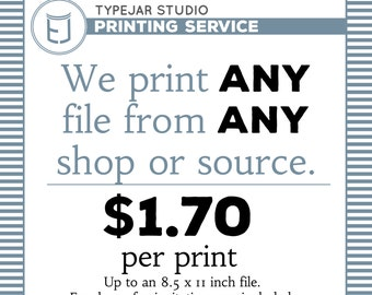 TypeJar Studio Printing Service, Print from any Shop or Designer
