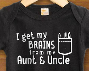 Bodysuit or Toddler Shirt, I Get My Brains From My Aunt and Uncle, Geek Pocket, Baby Bodysuit, Baby Shower Gift, Girls, Boys