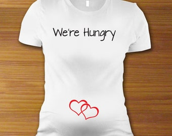 We're Hungry Twins / Triplets / Multiples Maternity Shirt