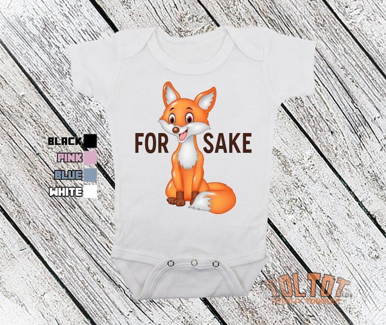 Boys Baby Shower Gift For Fox Sake Girls Baby Bodysuit Bodysuit or Toddler Shirt
