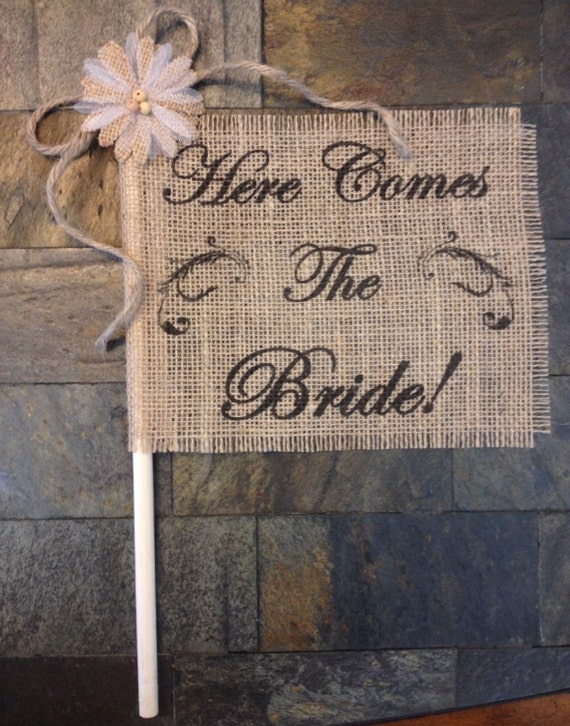 Primitive Burlap Here Comes The Bride Flower Girl Flag Sign Rustic Chic Wedding