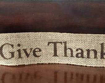 Primitive Give Thanks Wired Burlap Ribbon Banner Ornament Garland