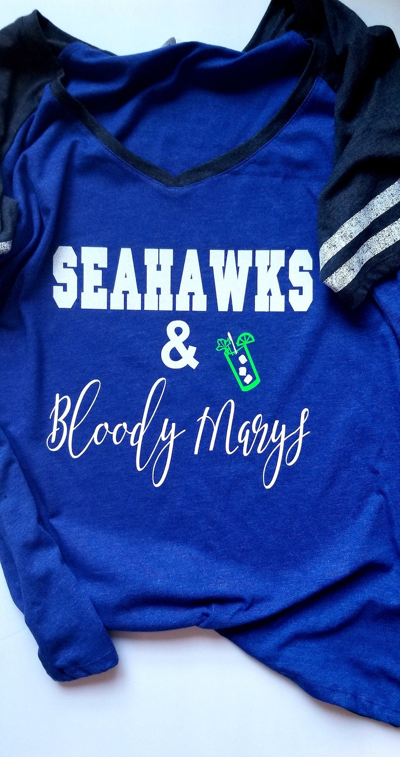 Seahawks And Bloody Marys Shirts Seahawks Shirts Bling Seahawks Shirt Nfl Shirts