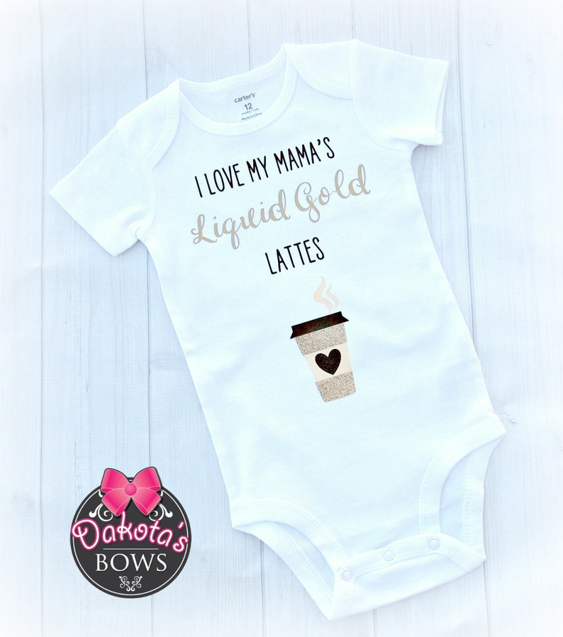 57f2fcf1b8caf I Love My Mama's Liquid Gold Lattes Breastfeeding onesie | Etsy
