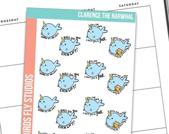 Anxiety Aids X Birds Fly Studios Planner Stickers Clarence the Narwhal / Snarky Planner Stickers / Funny Quotes for Planners