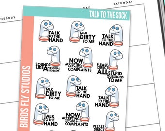 Anxiety Aids X Birds Fly Studios Planner Stickers Talk to the Sock / Snarky Planner Stickers / Funny Quotes for Planners