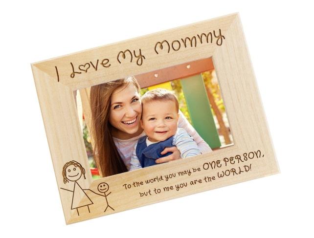 SHIPS NEXT DAY I Love My Mommy 4x6 Wood Photo Frame