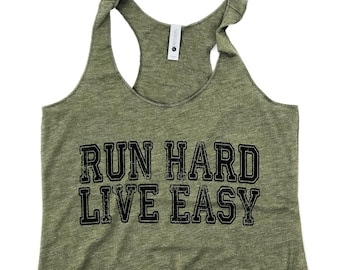 f31a8725 Run Hard Live Easy Tank, Live Easy Run Hard, Running Shirt, Funny Gym Tank  Top, Racerback Tank, Running Tank Tank, Run Tank, Workout Tank