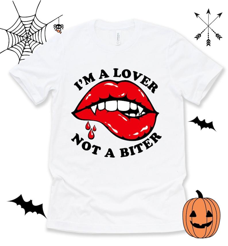 I'm A Lover Not A Biter Halloween Shirt Vampire Fangs image 0