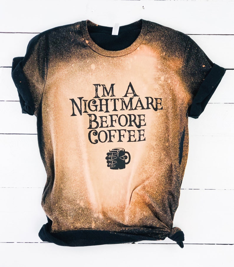 I'm A Nightmare Before Coffee Tee Halloween Shirt image 0