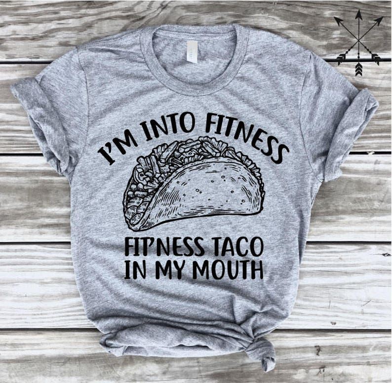 Im Into Fitness Taco in My Mouth-Tacos Sweatshirt