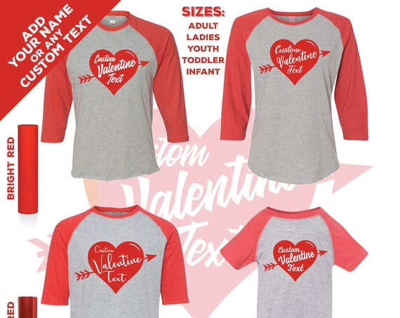 Custom Valentines Day Heart T-shirts on a 3/4 Sleeve Raglan Jersey. Adult, Ladies, Youth, Toddler and Infant Sizes.