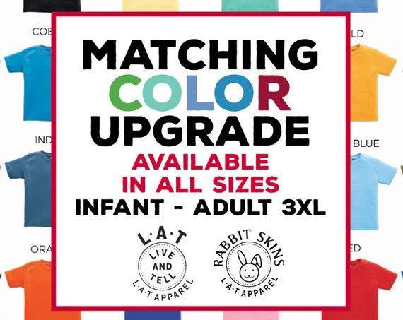 Matching Color Upgrade - Match Shirt Colors for the Whole Family!