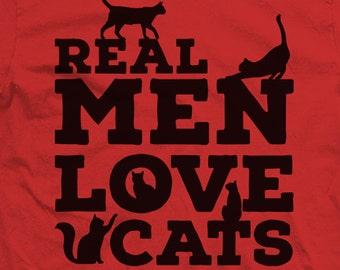 Real Men Love Cats. Funny Shirts