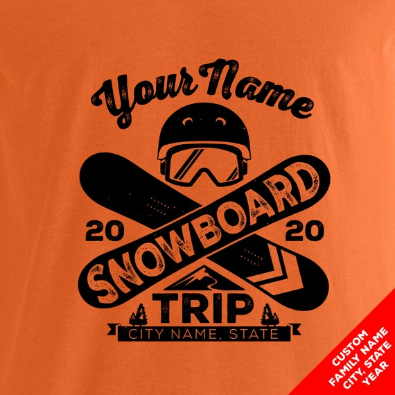 Custom Snowboarding Trip T-shirts, Hoodies, and Long Sleeve Shirts for 2020. Great for Groups and Family Vacations!