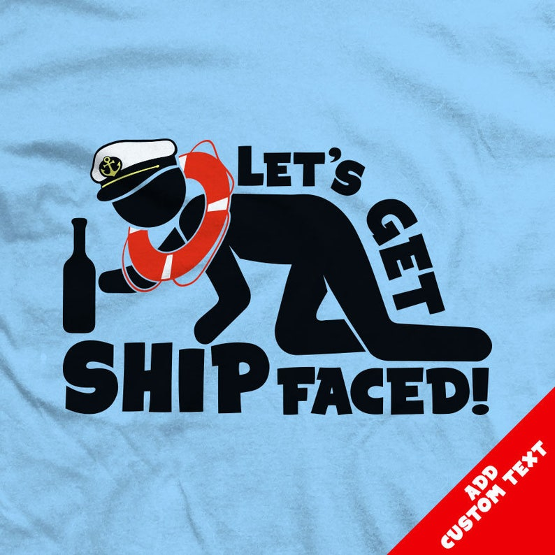 d444201e2 Let's Get SHIP Faced Funny Cruise T-shirts | Etsy