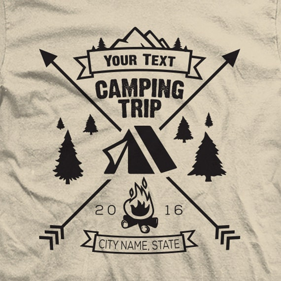 Custom 2019 Camping Trip  Shirts. Add your Text!