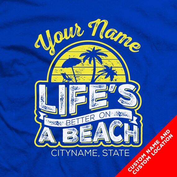 "CUSTOM ""Life's Better on a Beach"" - ""Life's a Beach"" Family Beach Vacation Shirts and Tanks"