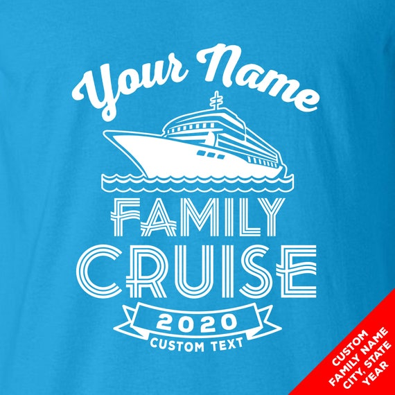 Custom Cruise Family Vacation Shirts for 2020 - Change all text and add a custom back!