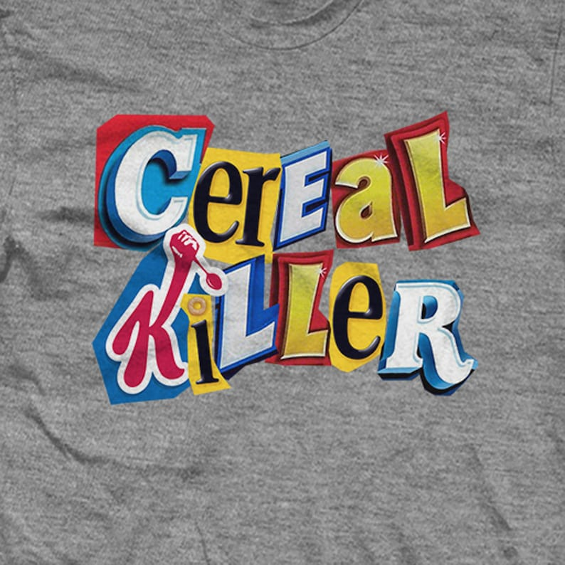 Cereal Killer Ransom note. Funny Shirts image 0