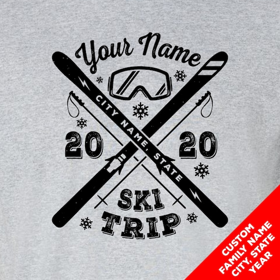 Custom Snow Ski Vacation Shirts - Your Family Name Ski Trip 2020