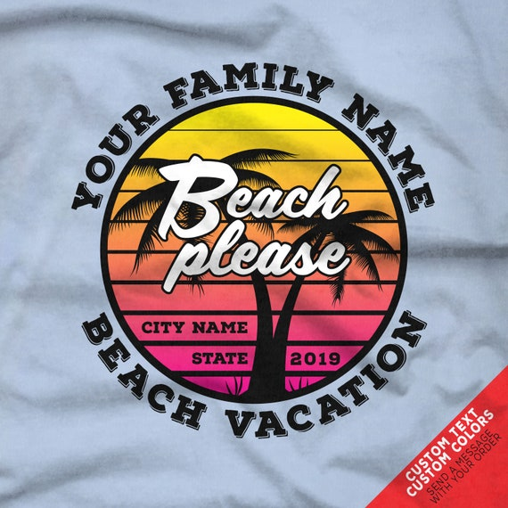 Beach please. Funny Beach Trip Shirts