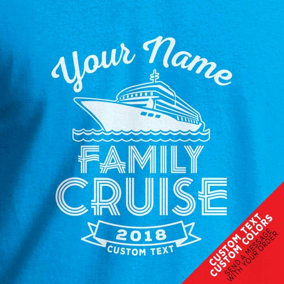 Custom Cruise Family Vacation Shirts for 2019 - Change all text and add a custom back!