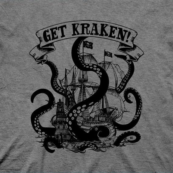 Get Kraken! Funny Shirts. Get Crackin' with this Get Kraken Shirt