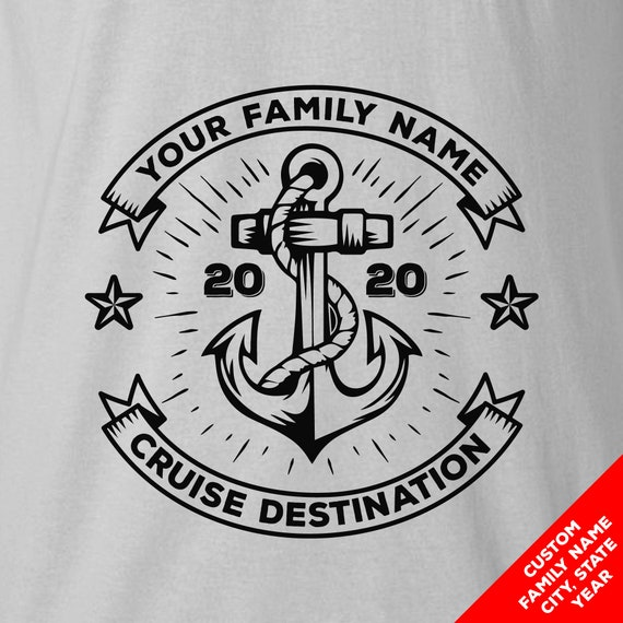 Custom Cruise T-shirts for 2019 - with Custom Text and Colors. Great for Family or Group Shirts!