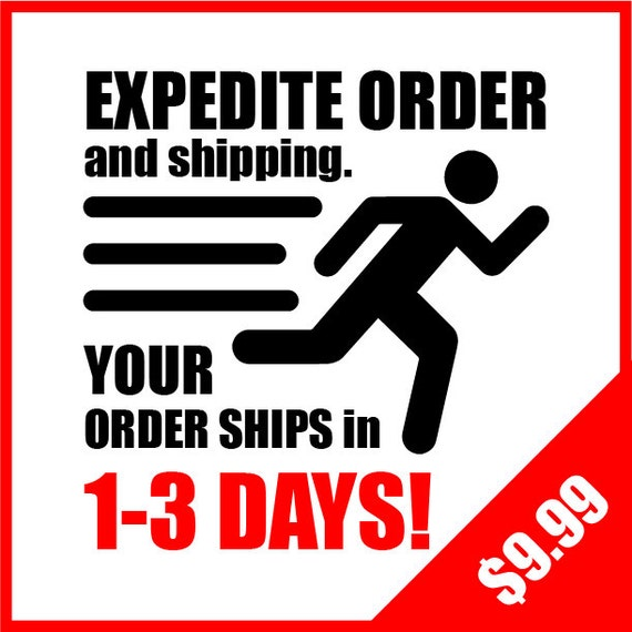 Expedite Order and Shipping UPGRADE (1 upgrade per shirt)