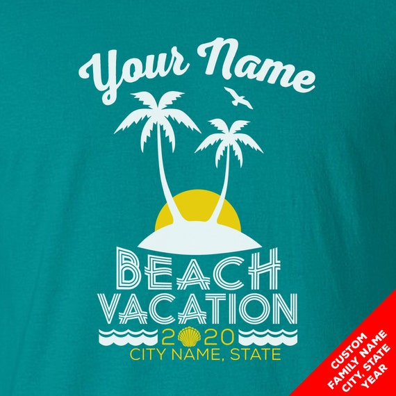 Custom Beach Vacation Shirts for 2020 - Matching Colors and Sizes for the Whole Family!
